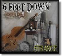 6 FEET DOWN - CD Strange