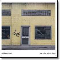 ANTIMANIFEST - LP Am Ende Aller Tagemanifest (350 gr.Cover/+Download)