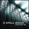 A SPELL INSIDE - CD Masterplan (Lim Ed./Digipack)