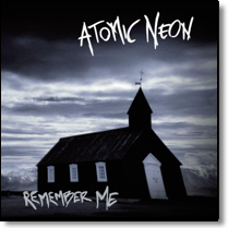 ATOMIC NEON - CD Remember Me