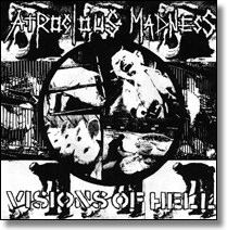 "ATROCIOUS MADNESS - 7""EP Visions Of Hell"