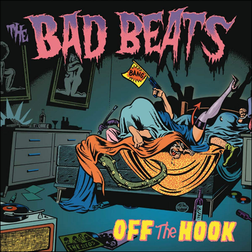 BAD BEATS, THE - LP Off The Hook