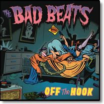 BAD BEATS, THE - CD Off The Hook