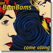 Bam Bams CD Come Alone