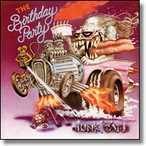 BIRTHDAY PARTY, THE - CD Junk Yard