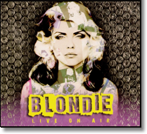 BLONDIE - 4fachCD Live On Air