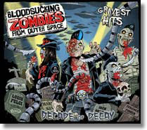 BLOODSUCKING ZOMBIES FROM OUTER SPACE - CD Decade Of Decay (Gravest Hits)