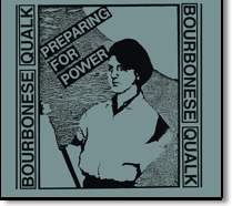 BOURBONESE QUALK - CD Preparing To Power (Digipack)
