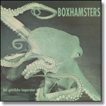 BOXHAMSTERS - LP Der göttliche Imperator (Col.Vinyl/+Download)