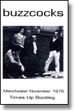 BUZZCOCKS - MC Manchester 1976 + Times Up Bootleg