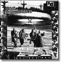 "CIVIL DISOBEDIENCE - 7"" In A Few Hours"