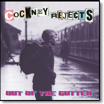 COCKNEY REJECTS - LP Out Of The Gutter (Lim. Ed.)