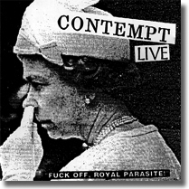 CONTEMPT - CD Fuck Of, Royal Parasites!