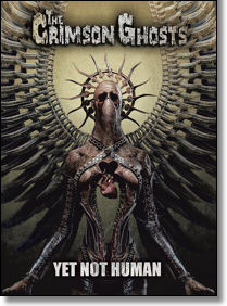 CRIMSON GHOSTS, THE - CD Yet Not Human (Lim. Ed./DVD-sized Digipack)