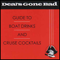 Deal`s Gone Bad - CD Guide To Boat Drinks And Cruise Cocktails