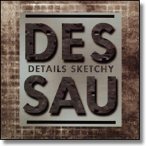 DESSAU - CD Details Sketchy