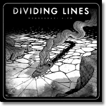 DIVIDING LINES - CD Wednesday 6 PM