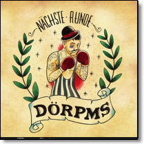 "DÖRPMS - 10"" Nächste Runde (Lim.Ed./+Download)"