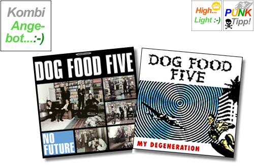 DOG FOOD FIVE - LP+CD-Kombiangebot-1 - LP No Future + CD My Degeneration (Lim. Carbon Edit.)