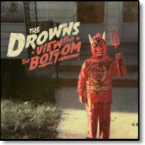 DROWNS, THE - LP View From The Bottom