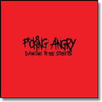 F*CKING ANGRY - LP Dancing In The Streets (Lim. Ed./Col. Vinyl/+ Downlode)