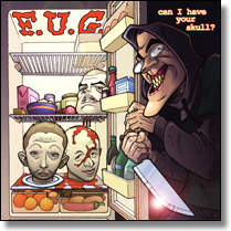 F.U.G. - CD Can I have Your Skull?