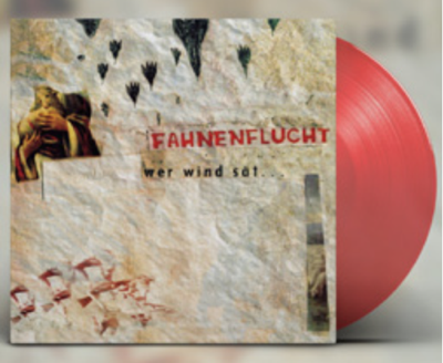 FAHNENFLUCHT - LP Wer Wind Sät... (Lim. Ed./coloured Vinyl)