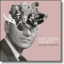 "FAST FOOD SOCIETY - 7""EP Nuking Candyland EP"