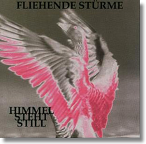 FLIEHENDE STüRME - LP Himmel steht still (Re-Issue)