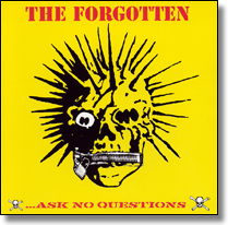 FORGOTTEN, THE - CD Ask No Questions