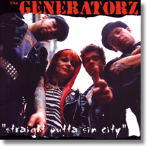 GENERATORZ, THE - CD Straight Outta Sin City