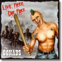 GONADS, THE - CD Live Free, Die Free