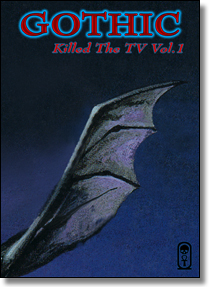 GOTHIC KILLED THE TV Vol.1 - 3fachDVD-Sampler