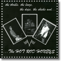 "HOT ROD HONEYS - 7""EP The Thrills, The Booze, The Dope, The Chicks And The Hot Rod Honeys"