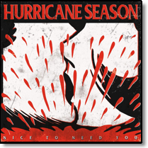 HURRICANE SEASON - LP Nice To Need You