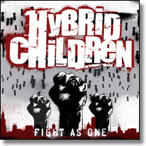HYBRID CHILDREN - CD Fight As One