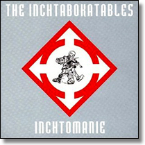 INCHTABOKATABLES, THE - LP Inchtomanie