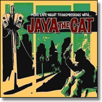JAYA THE CAT - LP More Late Night Transmissios With... (Lim.Ed./Col. Vinyl)