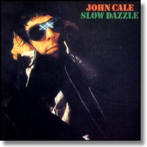 JOHN CALE - CD Slow Dazzle