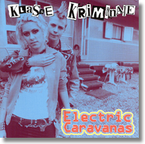 KLASSE KRIMINALE - CD Electric Caravans