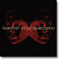 LEÆTHER STRIP - LP+CD-BOX Spæctator (Lim. Ed./Col.Vinyl/ +Poster/+Bonus-CD)