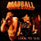 MADBALL - LP Look My Way (Milky-Clear Vinyl)