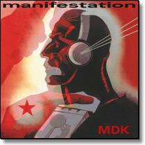 MDK (Mekanik Destrüktiw Komandöh)  - LP Manifestation (coloured Vinyl/+Download)