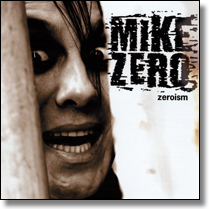 MIKE ZERO AND HIS RIOT ENSAMBLE - CD Zeroism