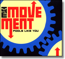 MOVEMENT, THE - LP Fools Like You (+ Download)