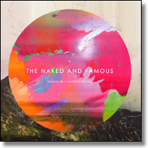 NAKED AND FAMOUS, THE - CD Passive Me Aggressive You