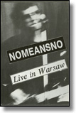 NOMEANSNO - MC Live In Warschau