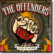 OFFENDERS, THE - LP Class Of Nations (+Doawnload)