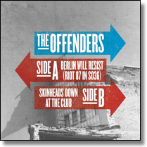 "OFFENDERS, THE - 7"" Berlin Will Resist (Riot 87 in So36) [Lim. Ed.]"