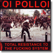 OI POLLOI - LP Total Resistance To The Fucking System (multicoloured Vinyl)